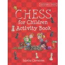 Chess for children activity book