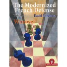 The Modernized French Defense - Volume 1 - The Winawer