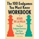 The 100 Endgames You Must Know Workbook - Practical Endgame Exercises for Every Chess Player
