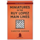 Miniatures in the Ruy Lopez: Main Lines