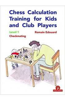 Chess Calculation Training for Kids and Club Players