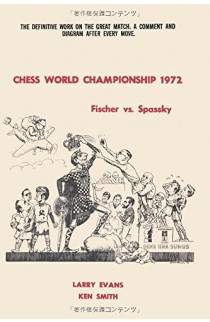 Chess World Championship 1972 - Fischer vs. Spassky