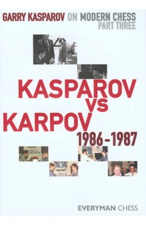 Garry Kasparov on Modern Chess - VOLUME III