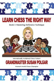 Learn Chess the Right Way - Book 3