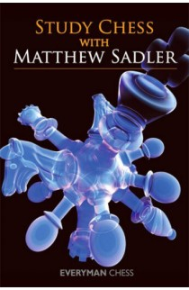 EBOOK - Study Chess with Matthew Sadler