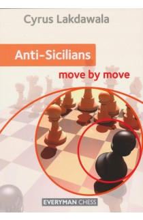Anti-Sicilians - Move by Move