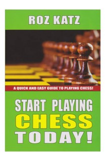 Start Playing Chess Today!
