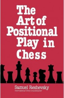 The Art of Positional Play in Chess