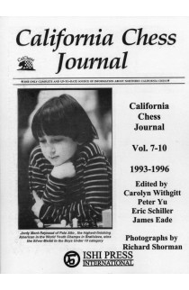 California Chess Journal - Volume 7-10 1993 - 1996