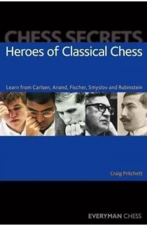 EBOOK - Chess Secrets - Heroes of Classical Chess