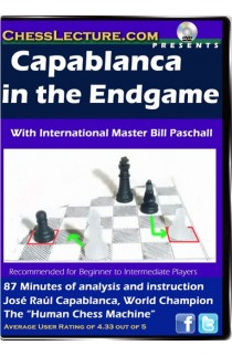 Capablanca in the Endgame - Chess Lecture - Volume 61