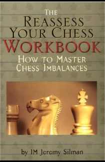 How to Reassess Your Chess - WORKBOOK