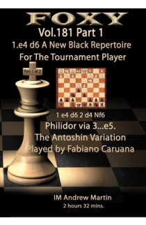 E-DVD FOXY OPENINGS - Volume 181 - 1. e4 d6 - a New Black Repertoire for the Tournament Player - Part 1