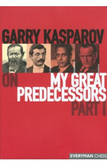 EBOOK - Garry Kasparov on My Great Predecessors - VOLUME I