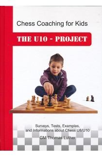 Chess Coaching for Kids - The U10-Project