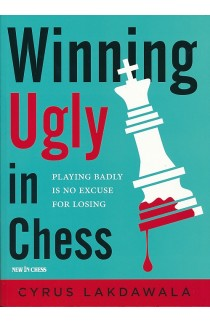 Winning Ugly in Chess