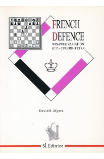 CLEARANCE - The French Defence - Winawer Variation C15-C19 - FR8-FR13.4