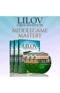 Lilov Chess Institute - #3 - Middlegame Mastery - 3 DVDs  - IM Valeri Lilov - Over 19 Hours of Content!