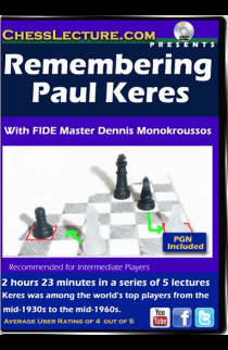 Remembering Paul Keres - Chess Lecture - Volume 153
