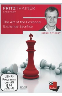 The Art of the Positional Exchange Sacrifice - Sergei Tiviakov