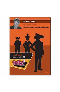 POWER PLAY - Practical Pawn Endgames - Daniel King - VOLUME 15