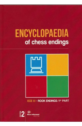 Encyclopedia of Chess Endings II: Rook Endings, Part One - 2nd EDITION