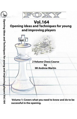 E-DVD FOXY OPENINGS - Volume 164 - Opening Ideas and Techniques for Young and Improving Players - Vol. 1