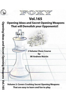 Foxy Openings - Volume 165 - Opening Ideas and Techniques for Young and Improving Players - Vol. 2