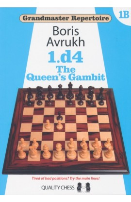 Grandmaster Repertoire 1B - 1. d4 - The Queen's Gambit