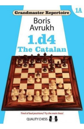 Grandmaster Repertoire 1A - 1. d4 - The Catalan