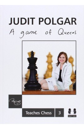 Judit Polgar - A Game of Queens
