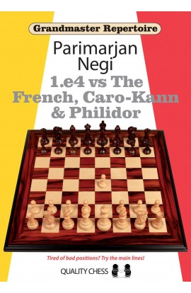 Grandmaster Repertoire - 1. e4 vs. The French, Caro-Kann & Philidor