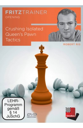 Crushing Isolated Queen's Pawn Tactics - Robert Ris
