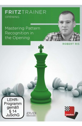 Robert Ris - Mastering Pattern Recognition in the Opening