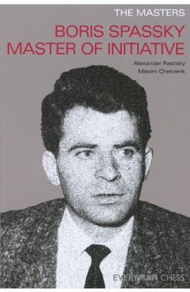 E-BOOK Masters: Boris Spassky Master of Initiative (Masters (Everyman Chess)) Paperback