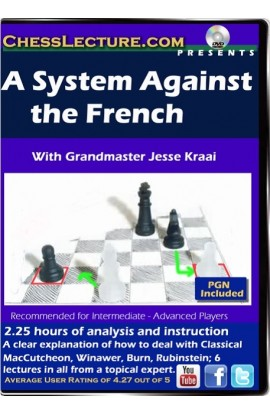A System Against the French - Chess Lecture - Volume 89