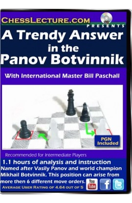 A Trendy Answer in the Panov Botvinnik - Chess Lecture - Volume 114