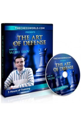 E-DVD The Art of Defense with IM Valeri Lilov