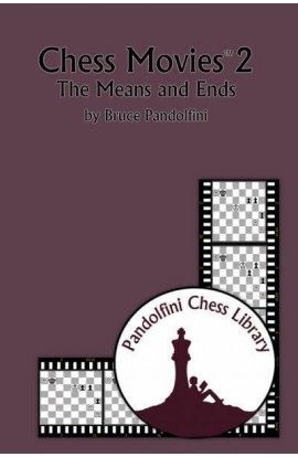 Chess Movies 2 - The Means and Ends