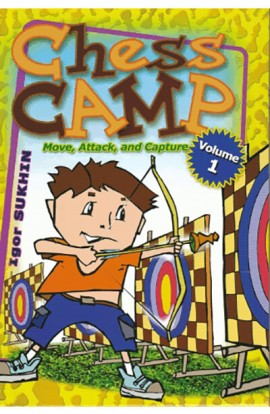 Chess Camp - VOLUME 1