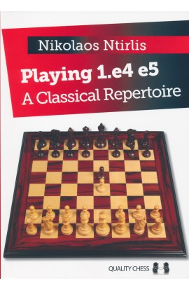Playing 1. e4 e5 - A Classic Repertoire
