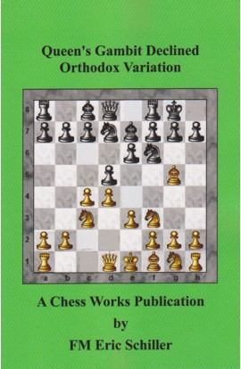 Queen's Gambit Declined - Orthodox Variation
