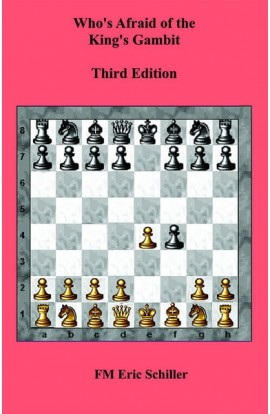 Who's Afraid of the King's Gambit - 3RD EDITION