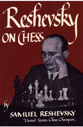 Reshevsky on Chess