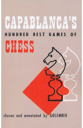 Capablanca's Hundred Best Games of Chess