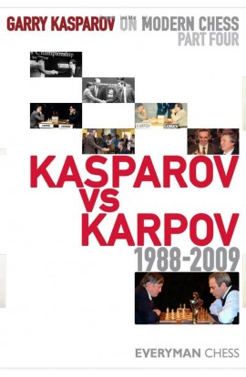 Garry Kasparov on Modern Chess - VOLUME IV