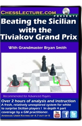 Beating the Sicilian with the Tiviakov Grand Prix Front