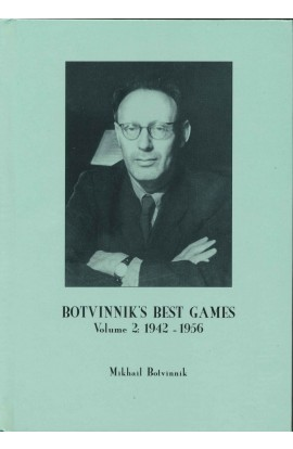 Botvinnik's Best Games - Vol. 2 - 1942 - 1956