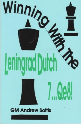CLEARANCE - Winning with the Leningrad Dutch 7...Qe8