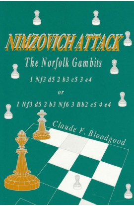CLEARANCE - Nimzovich Attack: Norfolk Gambits